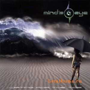 Mind's Eye - Waiting for the Tide (2000, 2006 Remastered Edition)