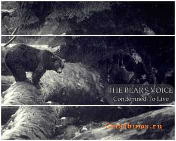 The Bear's Voice - Condemned To Live (2011)