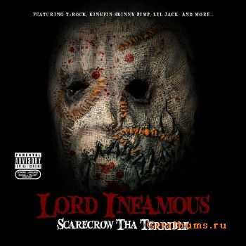 Lord Infamous - Scarecrow Tha Terrible (2011)