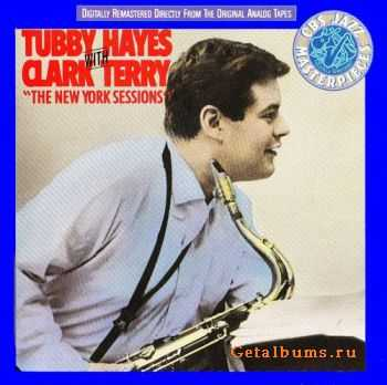 Tubby Hayes With Clark Terry - New York Sessions - 1961 (1990)