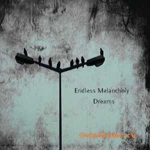 Endless Melancholy - Dreams (2011)