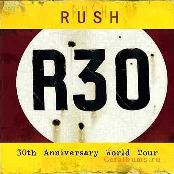 Rush - R30 - 30th Anniversary World Tour (2005)