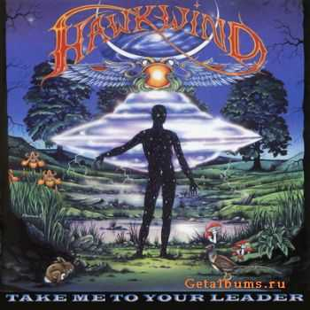 Hawkwind - Take Me To Your Leader (2005)
