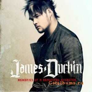 James Durbin - Memories Of A Beautiful Disaster (2011)