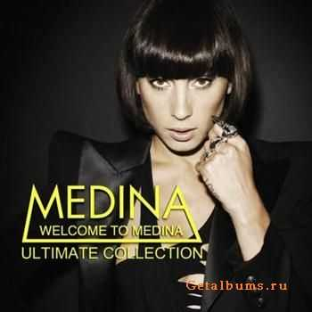 Medina - Welcome to Medina (Ultimate Collection) (2011)