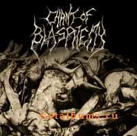 Chant Of Blasphemy - Godless Extermination (2011)
