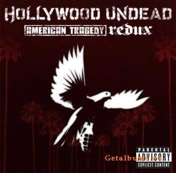Hollywood Undead - American Tragedy [Redux] (2011)