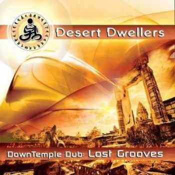 Desert Dwellers - DownTemple Dub Lost Grooves (2011)