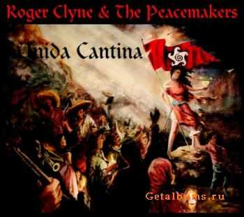 Roger Clyne & The Peacemakers - Unida Cantina (2011)