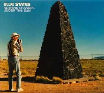 Blue States - Nothing Changes Under The Sun (2001)