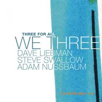We Three - Three For All (2006)
