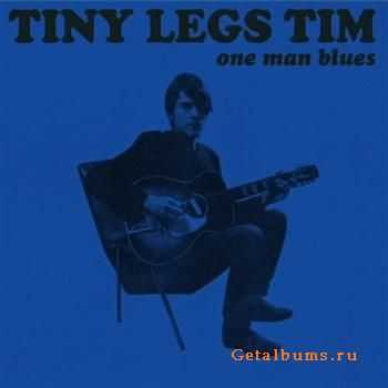 Tiny Legs Tim - One Man Blues (2011)