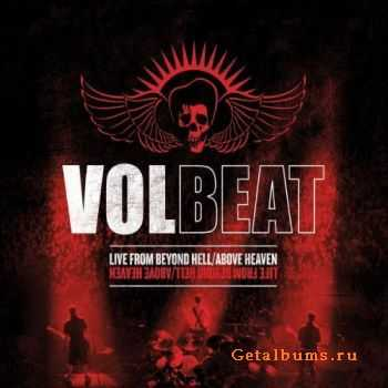 Volbeat  -  Live From Beyond / Above Heaven  (2011)