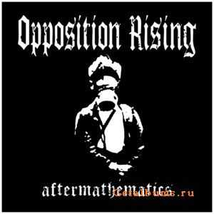 Opposition Rising - Aftermathematics [LP] (2011)