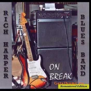 Rich Harper Band - On Break (2011)
