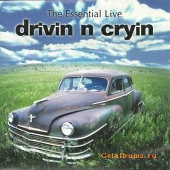 Drivin 'N' Cryin' - The Essential Live (1999)