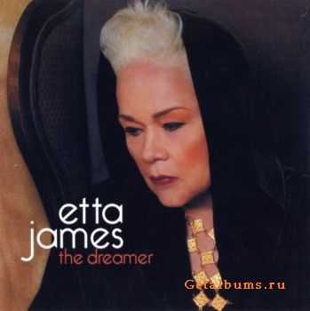 Etta James - The Dreamer (2011)