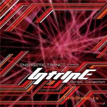 StripE - Energetic Trance Presents StripE Collection(2011)