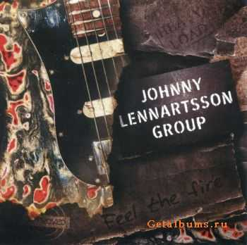 Johnny Lennartsson Group - Feel The Fire (2010)