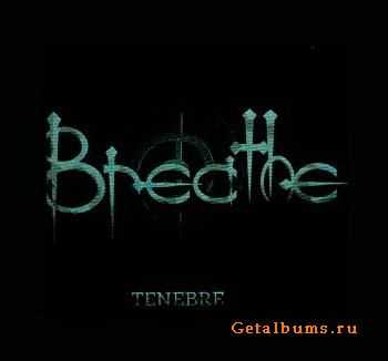 Breathe - Tenebre (CDS) (1999)