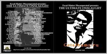 V A - Fecal-Matter Discorperated Presents (The Ultimate Onslaught Volume One) (Compilation) (2003)
