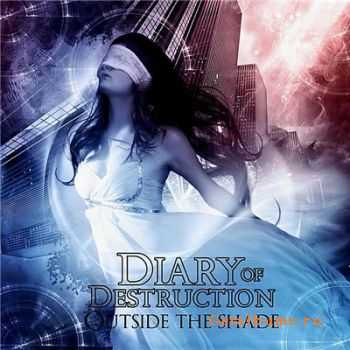 Diary Of Destruction  - Outside The Shade [EP]  (2010)