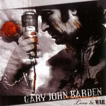 Gary John Barden - Love and War (2007)