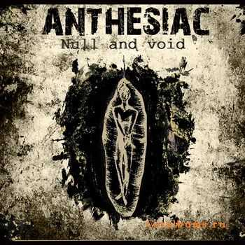 Anthesiac – Null and Void (EP) (2011)