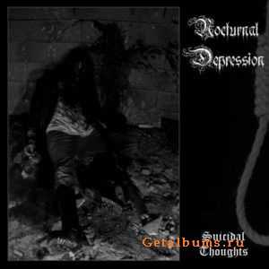 Nocturnal Depression - Suicidal Thoughts (2011)