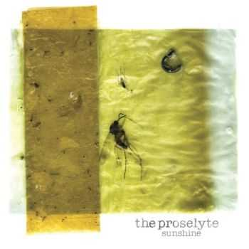 The Proselyte - Sunshine (2011)
