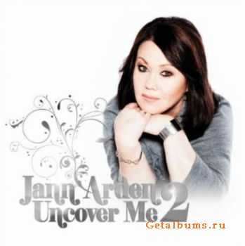 Jann Arden - Uncover Me 2 (2011)