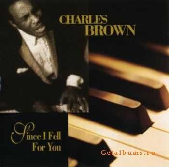 Charles Brown - Since I Fell For You (1999) Lossless