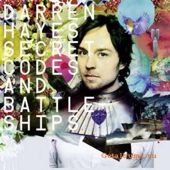 Darren Hayes - Secret Codes and Battleships [Deluxe Version 2CD] 2011