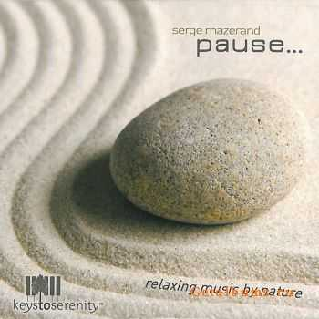 Serge Mazerand - Pause (2011)