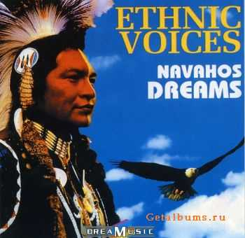 VA - Ethnic Voices: Navahos Dreams (2005)