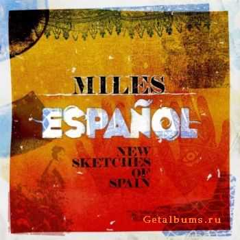 VA � Miles Espanol: New Sketches of Spain (2011)