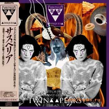 VA - A Witch House & Okkvlt Guide To Twin Peaks Vol.2 (2011)