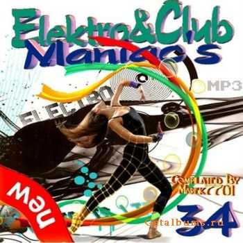 VA - Elektro & Club Maniac's Vol.34 (2011)