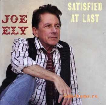 Joe Ely - Satisfied At Last (2011) FLAC