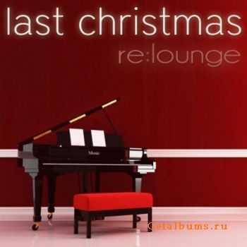 re:lounge - Last Christmas (EP) (2010)