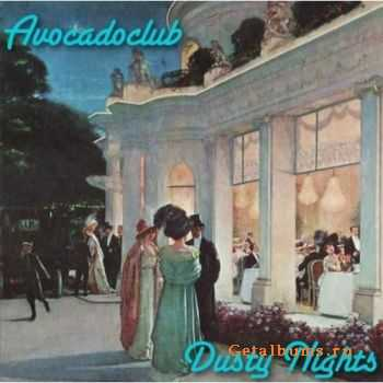 Avocadoclub - Dusty Nights (2011)