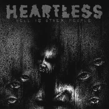 Heartless - Hell Is Other People (2011)
