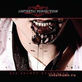 Aesthetic Perfection - All Beauty Destroyed (2CD) (2011)