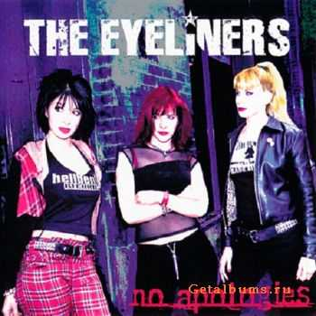 The Eyeliners - No Apologies (2005)