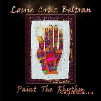 Louie Cruz Beltran - Paint the Rhythm (2011)