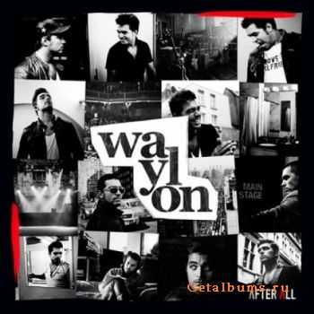 Waylon - After All (2011)