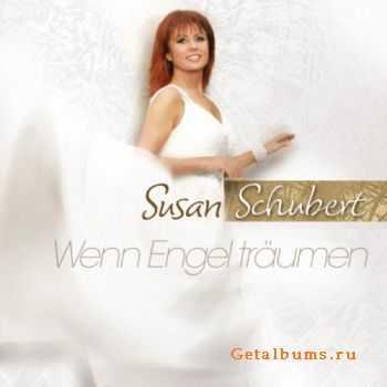 Susan Schubert - Wenn Engel Traumen (2011)
