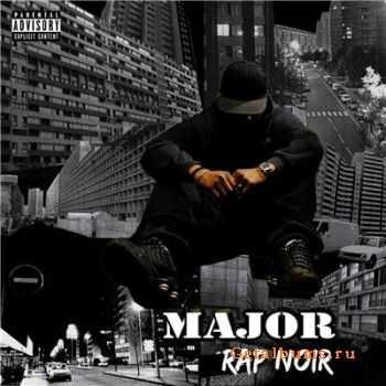 Major - Rap Noir (2011)