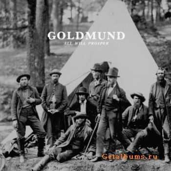 Goldmund � All Will Prosper (2011)