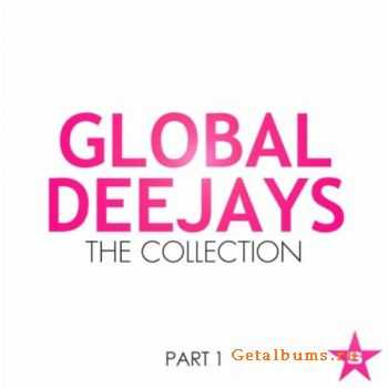 Global Deejays - The Collection (Taken From Superstar Part 1) (2011)